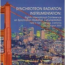 Synchrotron Radiation Instrumentation: Eighth International Conference on Synchrotron Radiation Instrumentation