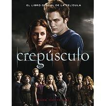 CREPUSCULO: EL LIBRO OFICIAL DE LA PELICULA (Alfaguara Juvenil)