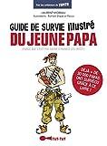 Le guide de survie illustré du jeune papa