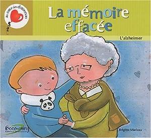vignette de 'La Mémoire effacée (Brigitte Marleau)'