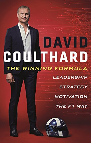 The Winning Formula: Leadership, Strategy and Motivation The F1 Way por David Coulthard