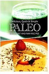 Paleo Breakfast and Raw Recipes - Delicious, Quick & Simple Recipes by Marla Tetsuka (2013-10-06)