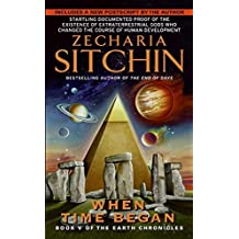 When Time Began: The First New Age - Book 5 of the Earth Chronicles by Zecharia Sitchin (1998-07-31)