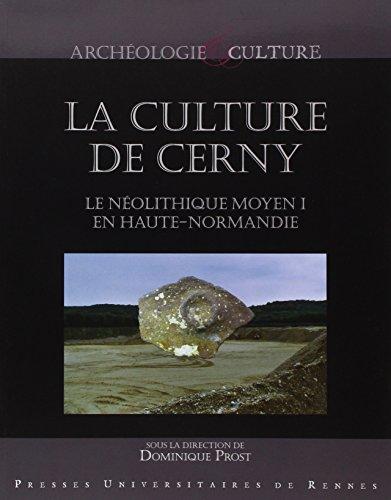 La culture de Cerny : Le Néolithique moyen I en Haute-Normandie