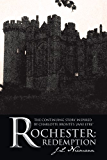 Rochester: Redemption: The Continuing Story Inspired by Charlotte Brontë's 'Jane Eyre'