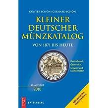Kleiner Deutscher Münzkatalog 2010: von 1871 bis heute