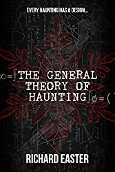 The General Theory of Haunting (The Snow Trilogy Book 1)
