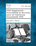 1934 Supplement (Annotated) to Revenue Laws of California (Annotated) 1932