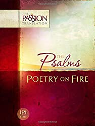 Psalms: Poetry on Fire (Passion Translation) (The Passion Translation)