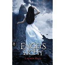 Engelslicht (Die Fallen-Reihe 4)