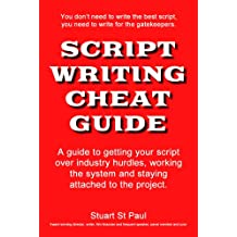 Script Writing Cheat Guide: Screenplay tips