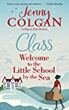 Class: Welcome to the Little School by the Sea (Maggie Adair Book 1) by Jane Beaton