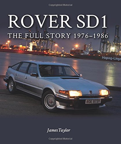 Rover SD1: The Full Story 1976-1986 (Europa Militaria)