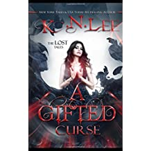 A Gifted Curse: The Lost Tales