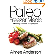 Paleo Freezer Meals: A Healthy Dinner Is in the Freezer