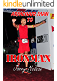 Armchair Man to Ironman *** NUMBER ONE BOOK ***