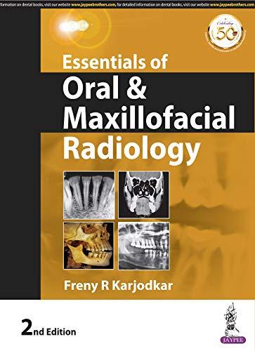 Essentials of Oral & Maxillofacial Radiology