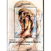 Semiología Psiquiátrica: Funciones Básicas (Spanish Edition)