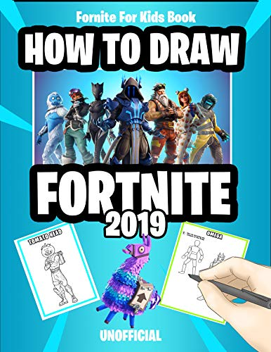 Fortnite For Kids Book: How to Draw Fortnite 2019 (Unofficial Fortnite Book) (English Edition)