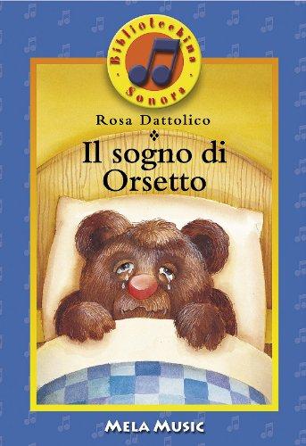 Il sogno di Orsetto
