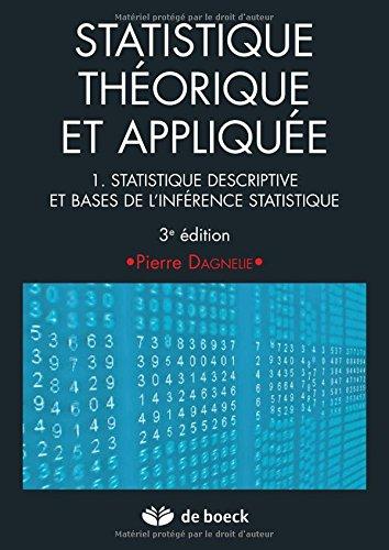 Statistique théorique et appliquée 1 statistique descriptive et base de l'inférence statistique