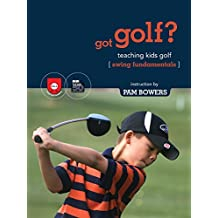gotGolf? Teaching Kids Golf: Swing Fundamentals [OV]