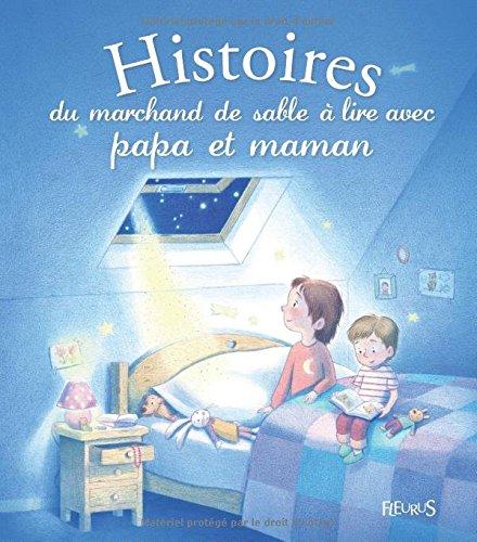 Histoires de marchand de sable à lire avec papa et maman