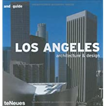 Los Angeles - Architecture & Design (and guide)