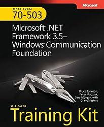 MCTS Self-Paced Training Kit (Exam 70-503): Microsoft® .NET Framework 3.5-Windows® Communication Foundation (PRO-Certification)