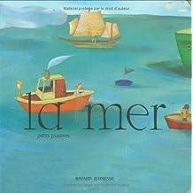 Petits psaumes : La Mer