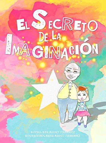 El Secreto de la Imaginación