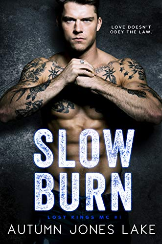 Book cover image for Slow Burn (Lost Kings MC #1)