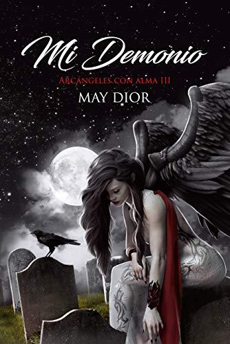 Mi demonio (Arcángeles con alma nº 3) de May Dior