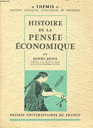 Histoire de la pensée économique par Henri Denis