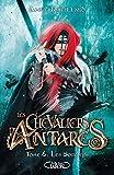Les chevaliers d'Antarès - Tome 6 (6)