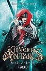 Les chevaliers d'Antarès, tome 6 : Les Sorciers par Robillard