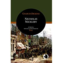Nicholas Nickleby: A Novel with Illustrations by Phiz (ApeBook Classics)