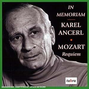 In Memoriam Karel Ancerl : Requiem K.626 En Ré Mineur