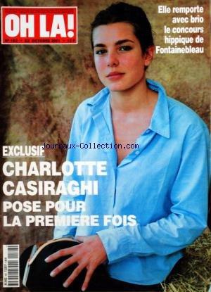 OH LA [No 162] du 22/10/2001 - CHARLOTTE CASIRAGHI POSE POUR LA 1ERE FOIS -