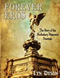 Forever Eros: The story of the Shaftesbury Memorial Fountain