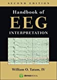 Handbook of EEG Interpretation by William O. Tatum IV (2014-05-30)