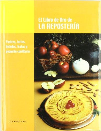 Descargar Libro Libro de oro de la reposteria, el de Unknown