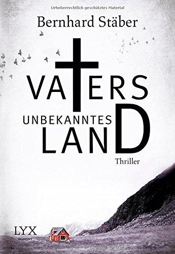 Buchseite und Rezensionen zu 'Vaters unbekanntes Land' von Bernhard Stäber