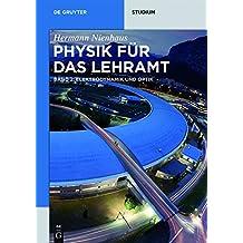 Elektrodynamik Und Optik (de Gruyter Studium)