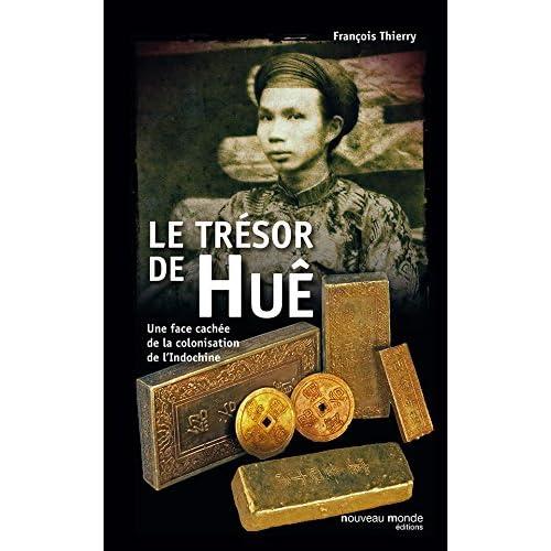 Le Trésor de Huê: Une face cachée de la colonisation de l'Indochine (HISTOIRE)