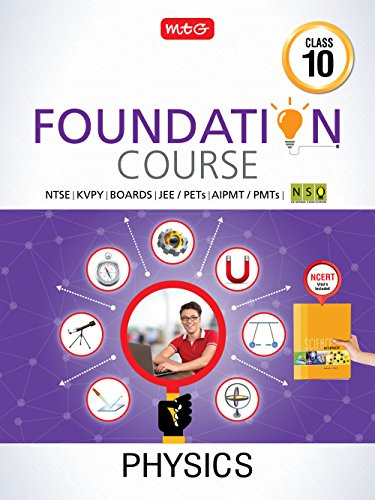 Physics Foundation Course for JEE/AIPMT/Olympiad/NTSE - Class 10