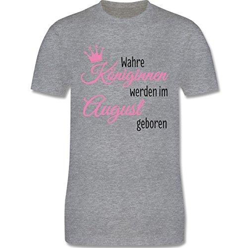 Geburtstag - Wahre Königinnen Werden IM August Geboren - Herren T-Shirt Rundhals Grau Meliert