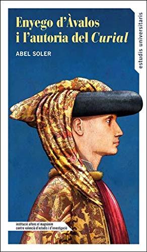 Enyego d'Àvalos i l'autoria del Curial por Abel Soler Molina