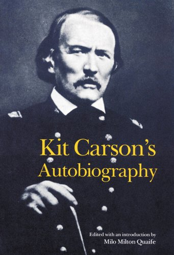 Kit Carson's Autobiography (Bison Book S) (English Edition)