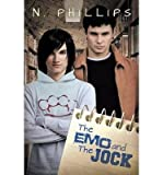 [ THE EMO AND THE JOCK ] by Phillips, N ( Author) Jun-2013 [ Paperback ]
